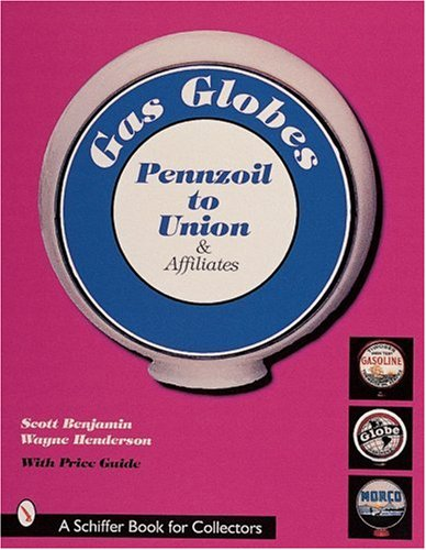 gas-globes-pennzoilr-to-unionr-affiliates-pennzoil-to-union-affiliates-plus-foreign-generic-indepe