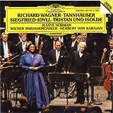 Wagner: Tannhäuser, Overture / Siegfried Idyll / Tristan und isolde, Prelude & Liebestod