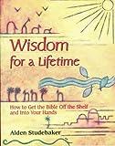 Wisdom for a Lifetime, Alden Studebaker, 0871592061