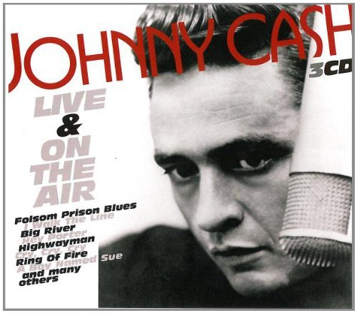 Johnny Cash - Live And On The Air By Johnny Cash - Zortam Music