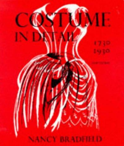 Costume in Details: Women's Dress, 1730-1930 (Dobby Costume For Women)