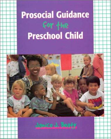 Prosocial Guidance for the Preschool Child