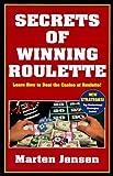 Secrets of Winning Roulette, Marten Jensen, 0940685957