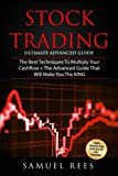 STOCK TRADING: 2 books in 1: The Best Techniques to Multiply your Cashflow + The Advanced Guide that Will Make You the KING of Stock Trading              Two Hard-Hitting Books Conveniently Packed in One Powerful Bundle!                      ...
