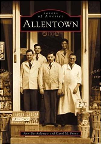 Allentown (Images of America) by Ann Bartholomew (2002-04-08)