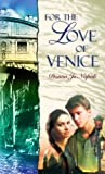 For the Love of Venice, Donna Jo Napoli, 0440414113