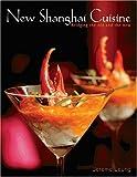 New Shanghai Cuisine, Jereme Leung, 9812326987