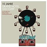 10 Jahre Grand Hotel Van Cleef-Live 26.08.2012 by Various