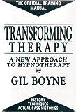 Transforming Therapy, Gil Boyne, 0930298136