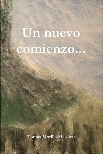 Un nuevo comienzo (Spanish Edition)