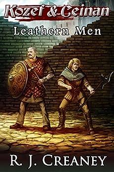 Leathern Men (Kozef & Ceinan Book 1) by [Creaney, R. J.]