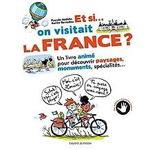 ET SI ON VISITAIT LA FRANCE