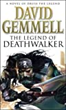 The Legend of Deathwalker