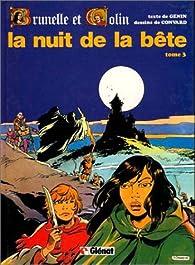 Brunelle et Colin, tome 3 : La nuit de la bête par Robert Genin