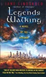 Legends Walking: A Novel of the Athanor