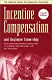 Incentive Compensation and Employee Ownership, Scott Rodrick, 0926902784