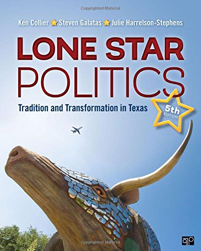 Lone Star Politics; Tradition and Transformation in Texas Fifth Edition