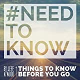 img - for #Needtoknow Things to Know Before You Go book / textbook / text book