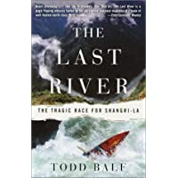 The Last River: The Tragic Race for Shangri-la