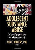 Adolescent Substance Abuse, Ken Winters C, 0789035057
