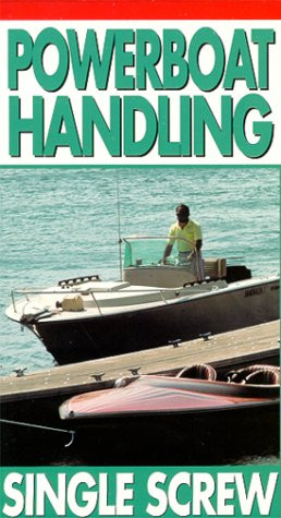 Powerboat Handling:Single Screw VHS
