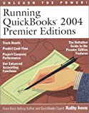 Running QuickBooks 2004 Premier Editions, Kathy Ivens, 0972066934