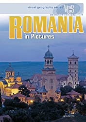Romania in Pictures (Visual Geography (Twenty-First Century))