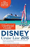 img - for The Unofficial Guide to the Disney Cruise Line 2015 book / textbook / text book