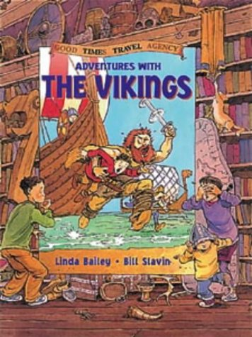 Adventures with the Vikings (Good Times Travel Agency) -