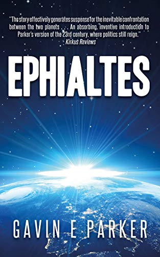 Ephialtes (Ephialtes Trilogy Book 1) (C Span Best Presidents)