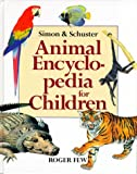 Animal Encyclopedia for Children, Roger Few, 0027624250