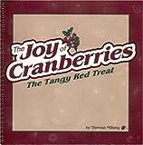 Joy of Cranberries, Theresa Millang, 1591930553