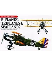 Biplanes, Triplanes & Seaplanes