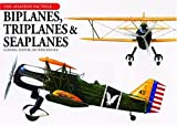 Biplanes, Triplanes and Seaplanes, , 159223223X