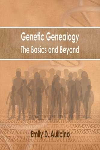 Genetic Genealogy: The Basics and Beyond