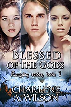 Blessed Of The Gods (Aumelan Book 1) by [Wilson, Charlene A.]