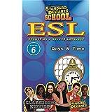 Standard Deviants: Esl Program 6 - Day & Time