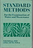 Standard Methods for the Examination of Water and Wastewater, AWWA, WPCF American Public Health Association, 0875530915
