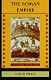 The Roman Empire, Wells, Colin, 0674777700