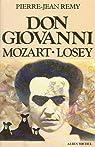 Don Giovanni Mozart-Losey par Rémy