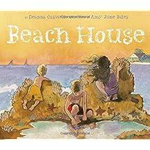 Beach House by Deanna Caswell (2015-05-12)