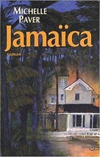 Jamaïca, Paver, Michelle
