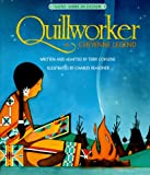 Quillworker : A Cheyenne Legend (Native American Legends)