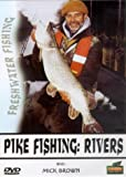 Pike Fishing: Rivers With Mick Brown [DVD]