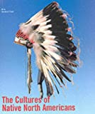 The Cultures of Native Americans, , 3829029853