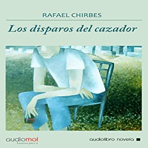 Los disparos del cazador [The Shots of the Hunter] Hörbuch
