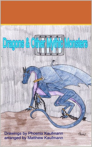 Dragons & other Mythic Monsters