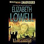 Untamed: Medieval Trilogy, Book 1 | Elizabeth Lowell