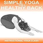 Simple Yoga for a Healthy Back: Instructional Yoga Class | Sue Fuller
