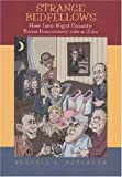 Strange Bedfellows: How Late-Night Comedy Turns Democracy into a Joke, Russell L. Peterson, 0813542847